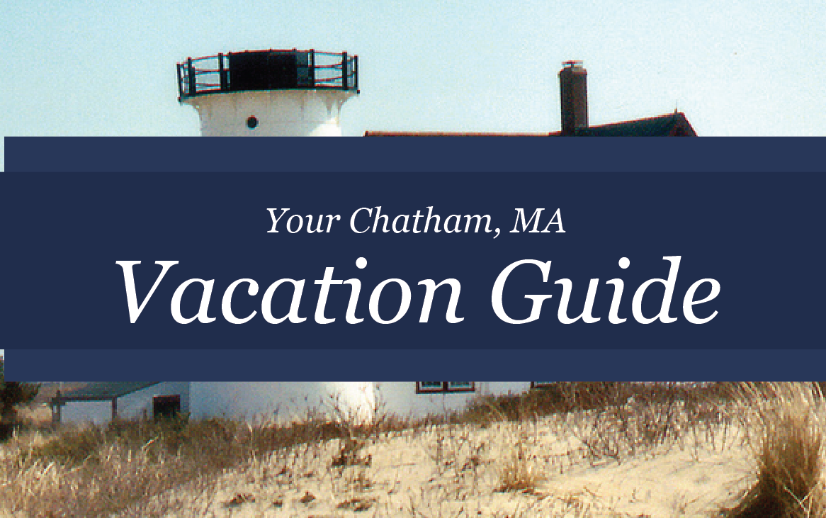 Chatham, MA Vacation Guide